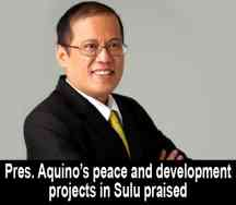 President Aquino�s peace and development projects in Sulu praised